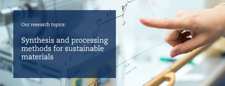 Synthesis and processing methods for sustainable materials